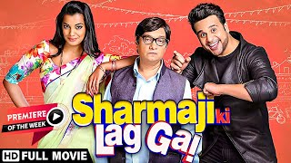 Sharmaji Ki Lag Gayi (2019) | Krushna Abhishek | Mugda Godse | Bijendra Kala | Hindi Comedy Movie