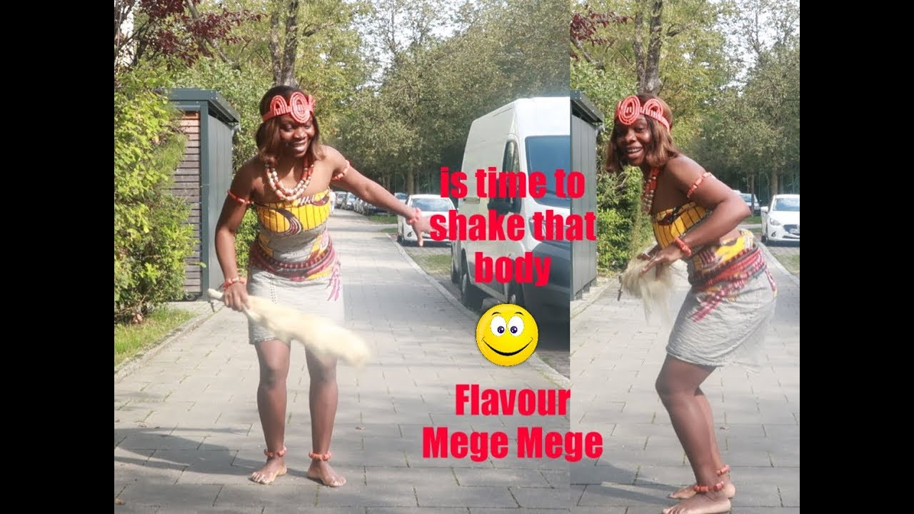 Flavour ft Selebobo- Mege Mege / is time to shake that body