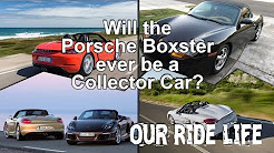 Will the Porsche Boxster ever be a Collector Car?
