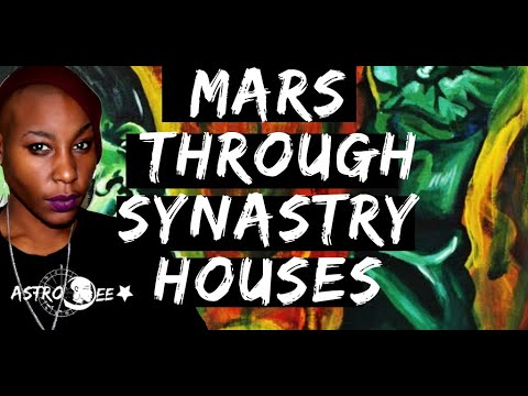 Mars Through Synastry Houses(Fire in the A$$)