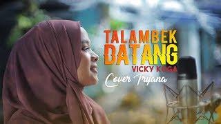 Talambek Datang VICKY KOGA | Cover Lagu Minang Tryana