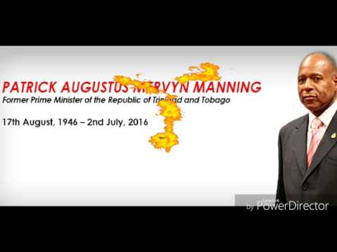 In Loving Memory Of Our Former Prime Minister Mr. Patrick Manning