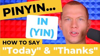 Chinese Pronunciation - TODAY I'll Say THANKS for Teaching PINYIN - Pinyin IN (YIN)