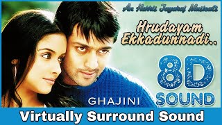 Hrudayam Ekkadunnadi | 8D Audio Song | Ghajini | Harris Jayaraj | High Quality 8D Songs