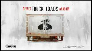 offset truck loads ft lil yachty lyrics