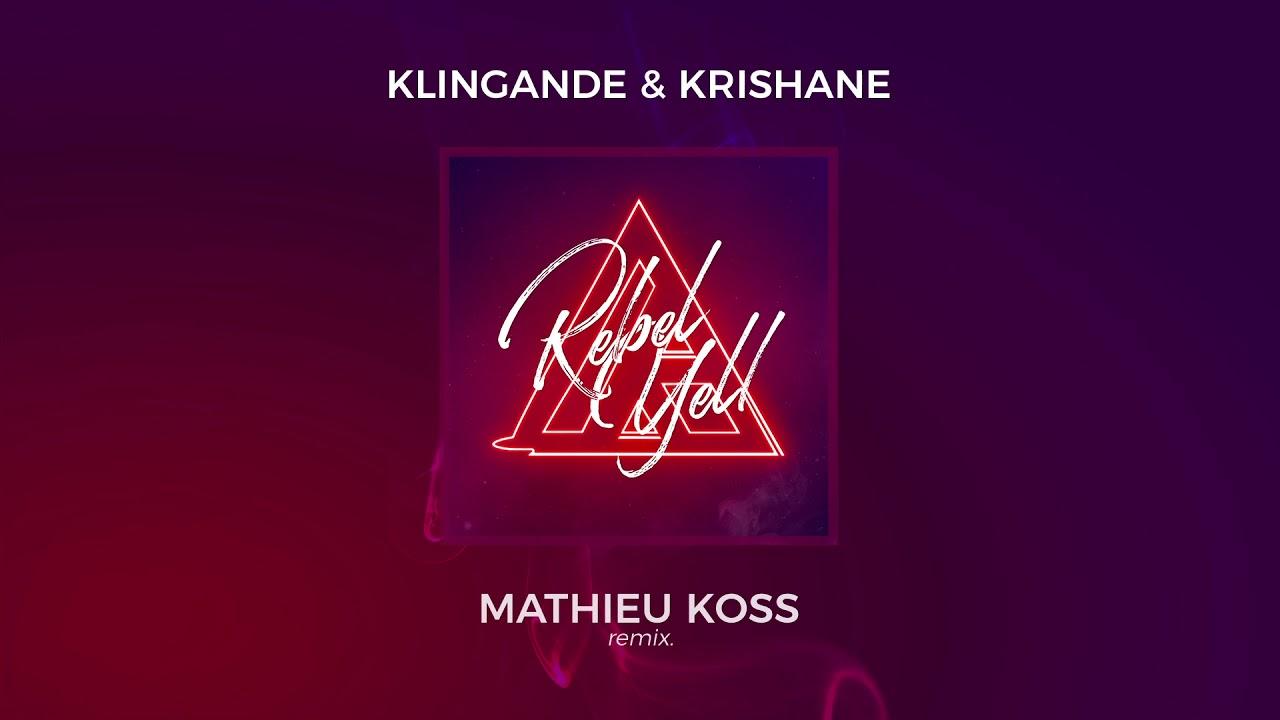 Klingande & Krishane — Rebel Yell (Mathieu Koss Remix) [Ultra Music]