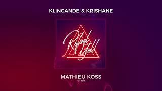 Klingande & Krishane - Rebel Yell (Mathieu Koss Remix) [Ultra Music]