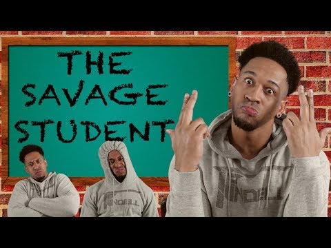 THE SAVAGE STUDENT