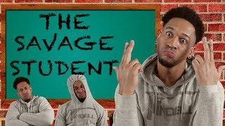 THE SAVAGE STUDENT