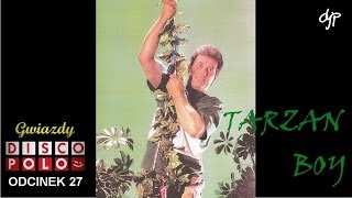 TARZAN BOY - Gwiazdy disco polo