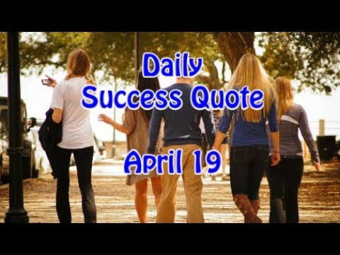 Daily Success Quote April 19