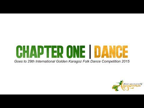 CHAPTER ONE - DANCE | Goes To 29th International Golden Karagoz Folk Dance Competition 2015