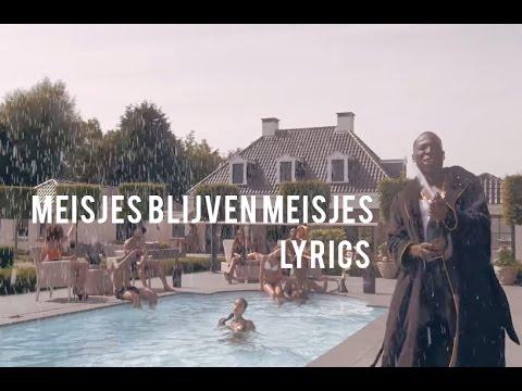 MEISJES BLIJVEN MEISJES - SONGTEKST - SING...