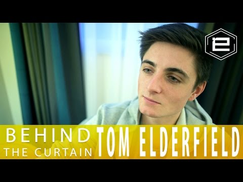 Tom Elderfield || Behind The Curtain