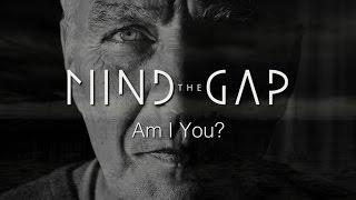 Mind the Gap - Am I You? (Lyrics video)