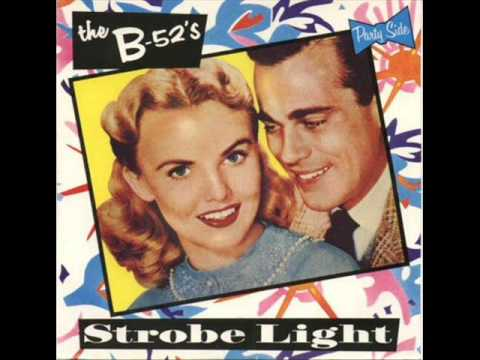 The B-52's Strobe Light