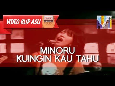 Minoru - Kuingin Kau Tahu [MUSIKINET]