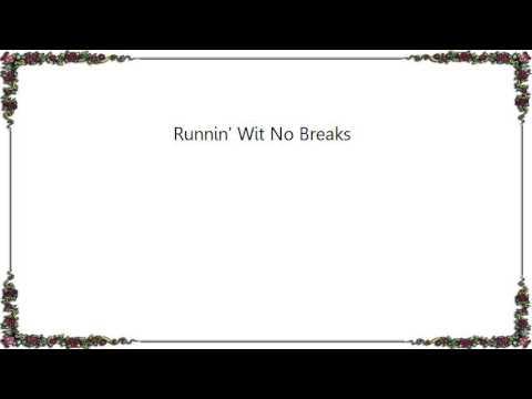 Warren G - Runnin' Wit No Breaks Lyrics mp3