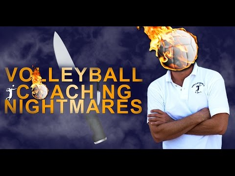 Volleyball Coaching Nightmares Andor Teaching Serving