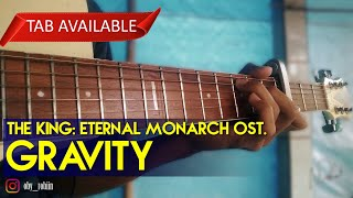 Gravity (The King: Eternal Monarch) - Fingerstyle Guitar Cover