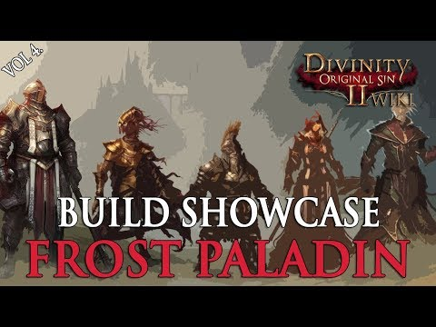 Divinity Original Sin 2 Builds – Frost Paladin   Fextralife