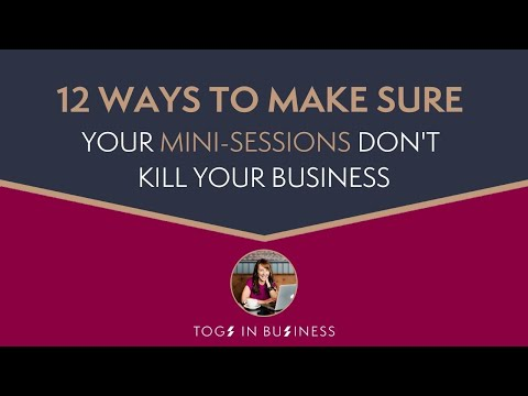 How to run successful photography mini-sessions without killing your business