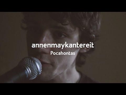 Pocahontas - AnnenMayKantereit