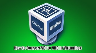 How to Convert VDI to VHD in Virtualbox
