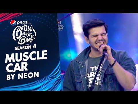 Neon  Muscle Car  Episode 1  Pepsi Battle of the Bands  Season 4