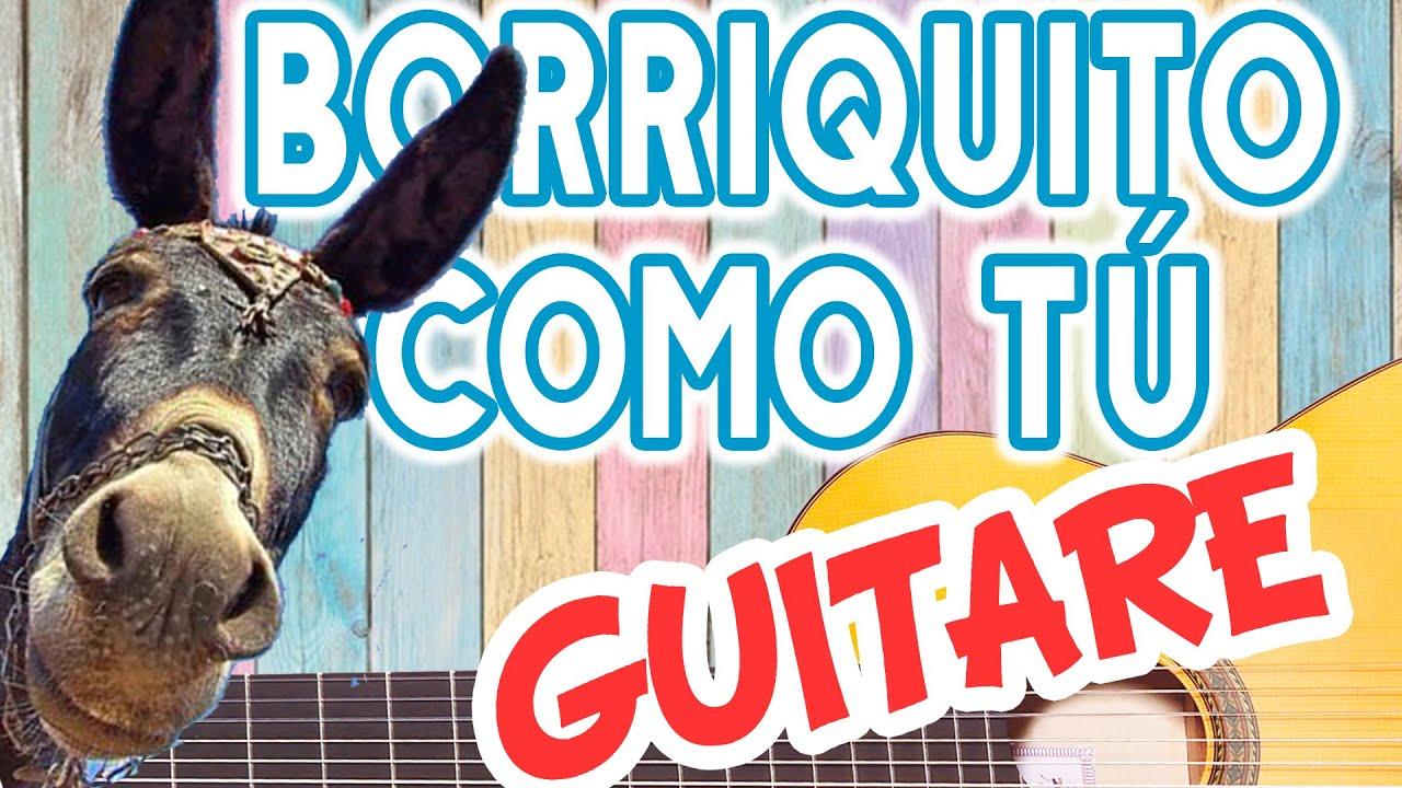 Comment jouer  Borriquito como tú  ?