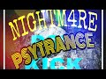 [Psytrance] NIGHTM4RE - We Are PSYkick