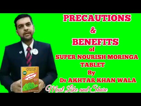 precautions-and-benefits-of-super-nourish-moringa-tab-of-imc-by-dr-akhtar-khanwala