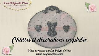[Tuto / DIY] Châssis et décorations en plâtre - Les Doigts de Fées