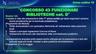 Presentazione corsi di preparazione al CONCORSO 43 FUNZIONARI BIBLIOTECHE Comune di Roma