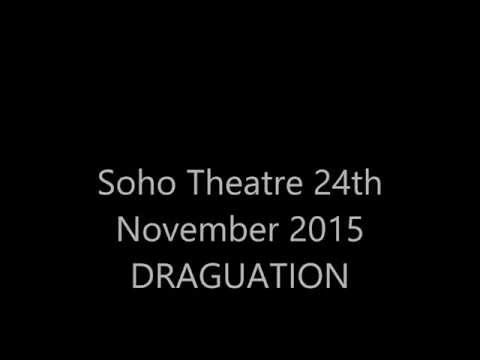 Finger in the Pie Draguation Soho Theatre November 24th 2015