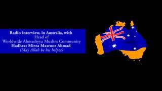 Hadhrat Mirza Masroor Ahmad: Radio Interview in Australia (Urdu)