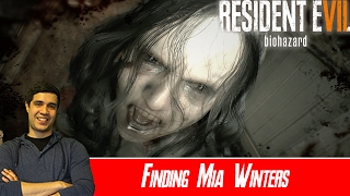 Finding Mia Winters - Resident Evil 7 [Normal] [#01]