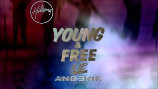 Hillsong Young & Free - Alive [Andenix Remix]