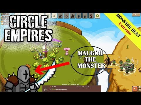 MONSTER HUNT - MAUGOR THE MONSTER (CIRCLE EMPIRE EXTREME MODE) |