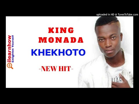 KING MONADA KHEKHOTO NEW HIT