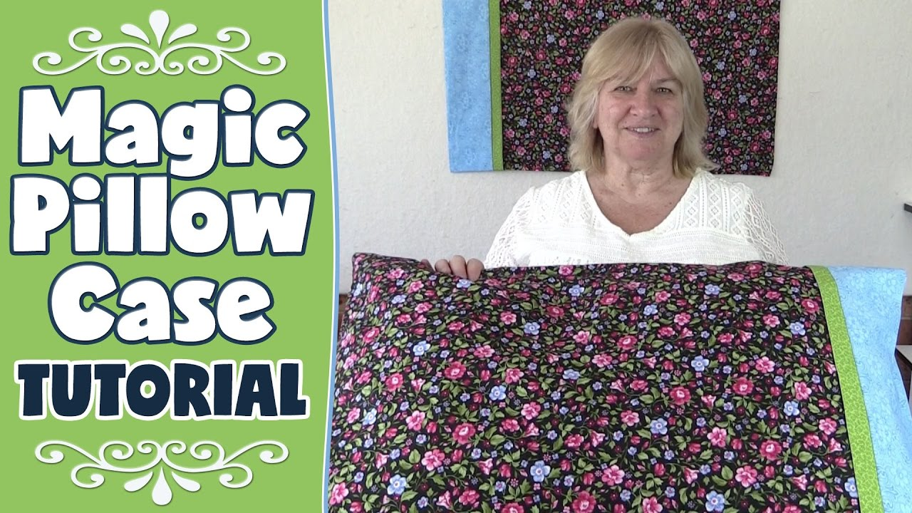 Magic Pillowcase Tutorial (AKA Roll Up Pillow/ Burrito ...