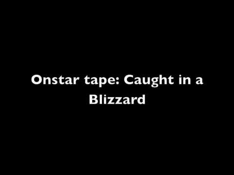 Onstar Commercial: Caught in a Blizzard