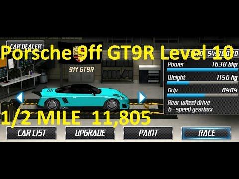 Drag Racing Porsche 9ff GT9-R Level 10 Tune 11,805 1/2 Mile