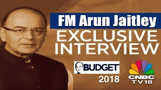 FM Arun Jaitley Interview on Budget 2018 India & General Elections 2019 || CNBC TV18 Exclusive