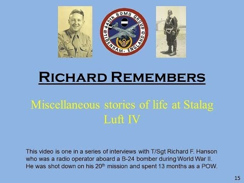 Richard Remembers - WWII:  Miscellaneous stories of life at Stalag Luft IV (#15)