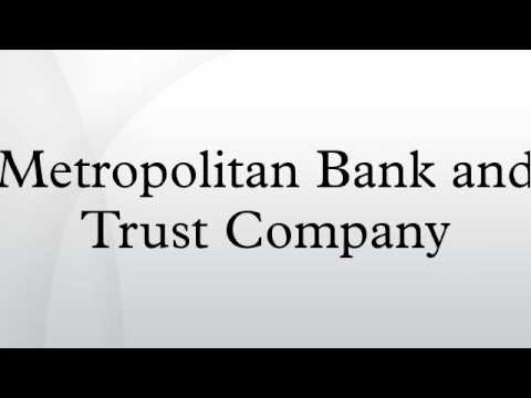 Metropolitan Bank and Trust Company