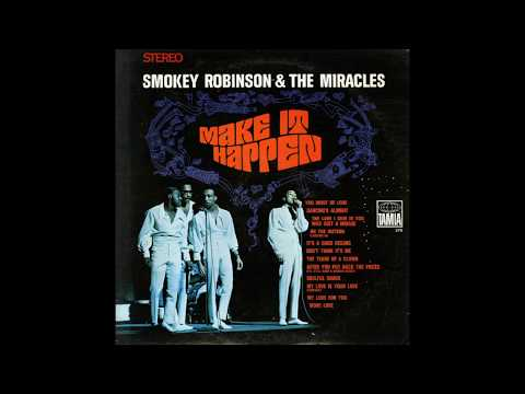 Smokey Robinson & The Miracles - My Love Is Your Love (Forever)