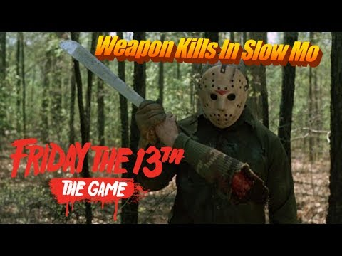 ALL JASON WEAPON KILLS IN SLOW MO | Friday The 13th The Game 60FPS