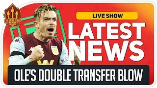 Solskjaer's Grealish & Fernandes Transfer Blow! Man Utd Transfer News