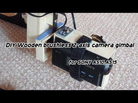 DIY Wooden brushless 2-axis camera gimbal for SONY AS10,AS15